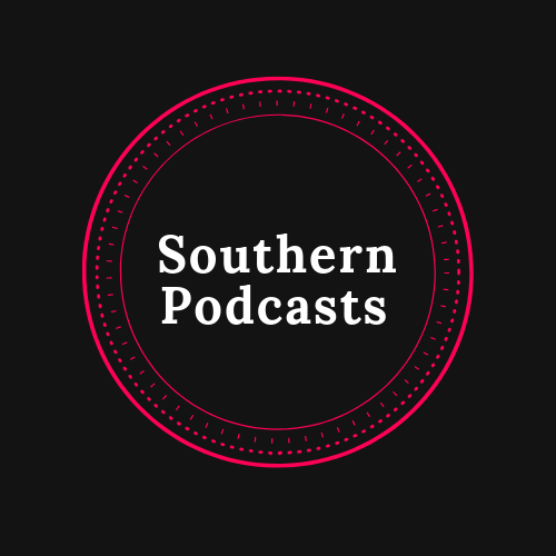 Like Our Accents? You'll Love Our Podcasts | Southern